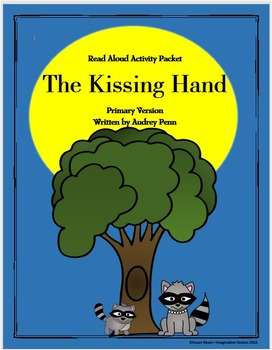 The Kissing Hand Primary Activity Packet