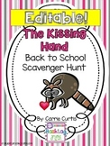 The Kissing Hand Scavenger Hunt...Back to School *Editable*