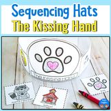 The Kissing Hand - Sequencing Hats