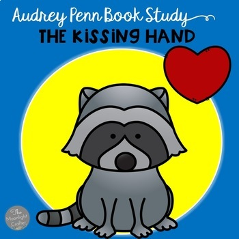 The Kissing Hand Series Bundle of Book Companions