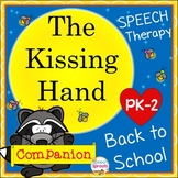 The Kissing Hand Speech Therapy Book Companion Activities