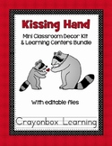 The Kissing Hand - Classroom Decor and Learning Center Bundle