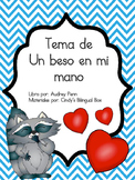 The Kissing Hand in Spanish/Tema de Un beso en mi mano