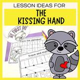 The Kissing Hand worksheets & activities | Kindergarten |