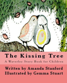The Kissing Tree: A Story Book for Preschool and Kindergarten Readers