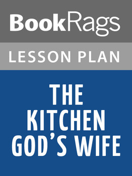 The Kitchen God's Wife Lesson Plans