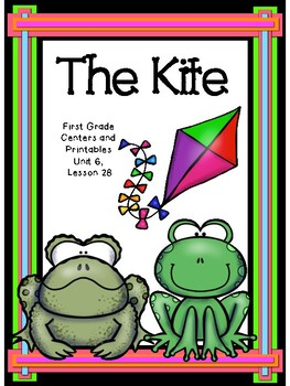 The Kite, Journeys, Centers and Printables, First Grade