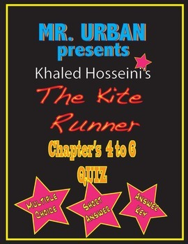 The Kite Runner - Chapter's 4-6 Quiz