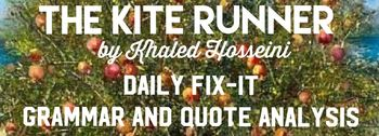The Kite Runner Daily Fix-It Grammar and Quote Analysis