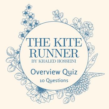 The Kite Runner Overview Quiz