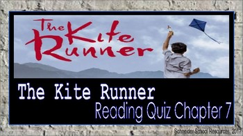 The Kite Runner: Reading Comprehension Quiz Chapter Seven