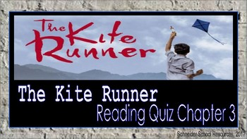 The Kite Runner: Reading Comprehension Quiz Chapter Three