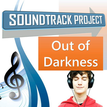 Out of Darkness Soundtrack Project