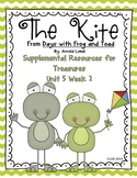 The Kite with Frog and Toad- Supplemental Resources for Treasures First Grade