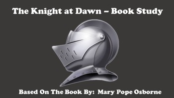 The Knight at Dawn - Book Study