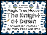 The Knight at Dawn : Magic Tree House #2 Novel Study / Reading Comprehension