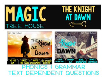 The Knight at Dawn NO PREP and Text Dependent Questions BUNDLE