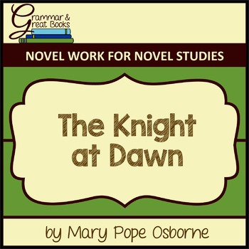 The Knight at Dawn (The Magic Tree House Series): CCSS-Ali