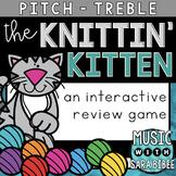 The Knittin' Kitten (Treble) an Interactive Music Concept