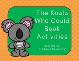The Koala Who Could Book Activities