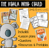 The Koala Who Could - Book Based Unit Distance Learning