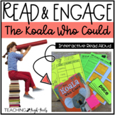The Koala Who Could: Interactive Read Aloud Lesson Plans