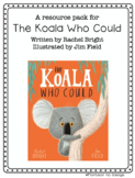 The Koala Who Could- Work Activities, Flashcards and Liter