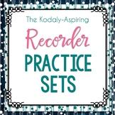 The Kodály-Aspiring Recorder Practice Set Bundle GROWING!