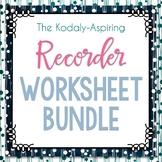 The Kodály-Aspiring Recorder Worksheets Bundle GROWING