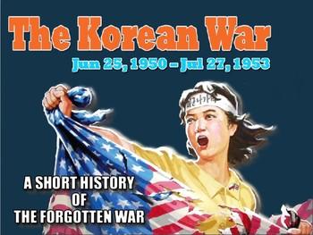 The Korean War - A Short History of the Forgotten War