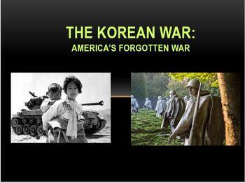 The Korean War: America's Forgotten War PowerPoint Lesson