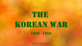 The Korean War PowerPoint