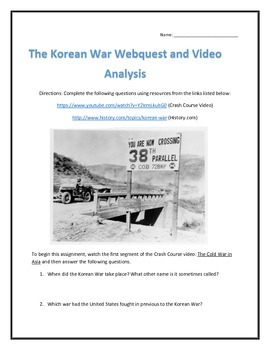 The Korean War- Webquest and Video Analysis with Key
