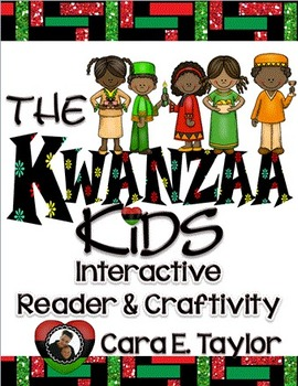 The Kwanzaa Kids ~ An Informational Interactive Reader and