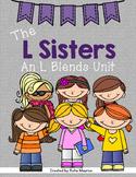 The L Sisters: An L Blends Unit {sl, bl, gl, cl, fl, pl}