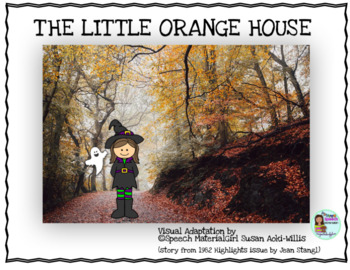 The LITTLE ORANGE HOUSE Halloween story visual adaptation booklet speech therapy