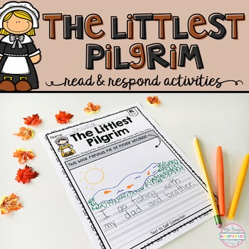 The Littlest Pilgrim FREEBIE: Read & Respond