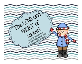 The LONG and SHORT of Winter! Vowel Sorting Activities