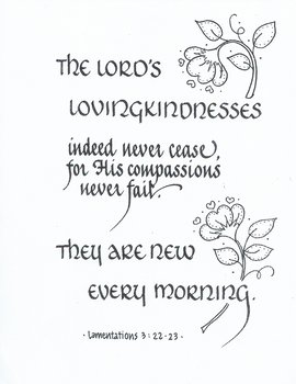 The LORD'S Loving kindnesses...(Lam. 3:22,23)