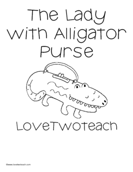 The Lady With the Alligator Purse Unit