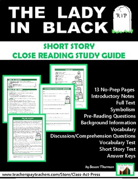 The Lady in Black: Short Story Study Guide (13 Pgs., Full Text, Ans. Keys, $6)