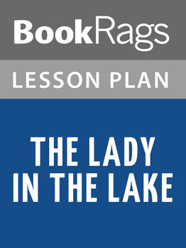 The Lady in the Lake Lesson Plans