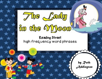 The Lady in the Moon Fry Phrases Reading Street