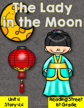 The Lady in the Moon Reading Street Resource Pack 1st Grad
