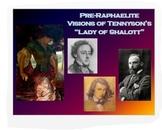 """The Lady of Shalott"": Alfred Lord Tennyson & Pre-Raphaelite Art"