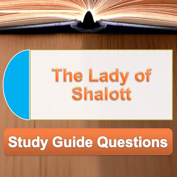 The Lady of Shalott - Study Guide Questions