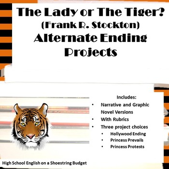 The Lady, or The Tiger? Alternate Ending Projects (Frank Stockton)