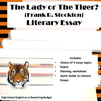 The Lady, or The Tiger? Literary Essay (Frank Stockton)