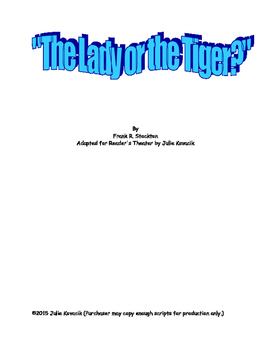 The Lady or the Tiger:  A Reader's Theater
