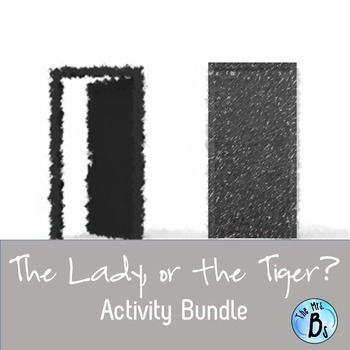 """""""The Lady, or the Tiger"""" Activity Bundle {CCSS Aligned}"""
